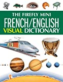echange, troc Jean-Claude Corbeil, Arianne Archambault - The Firefly Mini French/ English Visual Dictionary