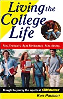 Living the College Life: Real Students, Real Experiences, Real Advice (Cliffs Notes S)