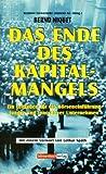 echange, troc Bernd Niquet - Das Ende des Kapitalmangels: Ein Leitfaden für die Börseneinführung junger und innovativer Unternehmen (Livre en allemand)
