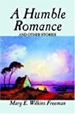 A Humble Romance and Other Stories