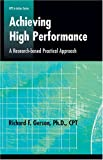 img - for Achieving High Performance: A Research-based Practical Approach (Defining and Delivering Successful Professional Practice Series) book / textbook / text book