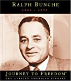 img - for Ralph Bunche (Journey to Freedom: The African American Library) book / textbook / text book