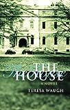 Lady Teresa Waugh The House