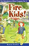 Fire Kids: The Adventures of Hose Company No. 2