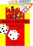 Casino Industry in Asia Pacific: Deve...
