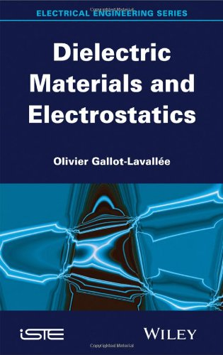 Dielectric Materials And Electrostatics (Electrical Engineering)