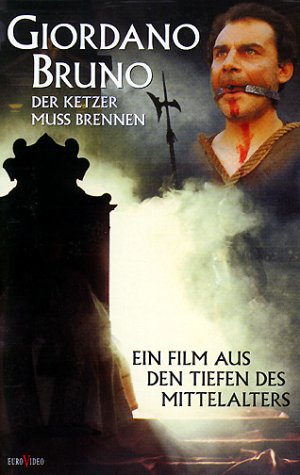 Giordano Bruno - Der Ketzer muß brennen [VHS]