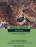 Maya Nature: An Introduction to the E...