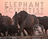 img - for The Elephant Scientist (Scientists in the Field Series) book / textbook / text book
