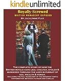 Royally Screwed: British Monarchy Revealed
