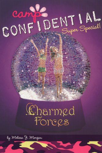 Charmed Forces #19: Super Special (Camp Confidential), Melissa J. Morgan