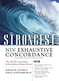 The Strongest NIV Exhaustive Concordance (Strongest Strong's) (0310262852) by Goodrick, Edward W.