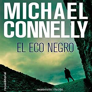 El eco negro [The Black Echo] Audiobook