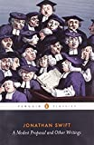 A Modest Proposal and Other Writings (Penguin Classics) (0140436421) by Swift, Jonathan