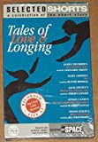 img - for Selected Shorts: Tales of Love and Longing vol. XI (audiobook) book / textbook / text book