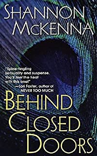 Behind Closed Doors by Shannon McKenna ebook deal