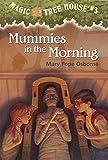 Magic Tree House #3: Mummies in the Morning (English Edition)