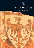 Medieval Tiles (Shire Album)