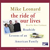 The Ride of Our Lives: Roadside Lessons of an American Family | [Mike Leonard]