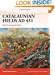 Catalaunian Fields AD 451: Rome's las...