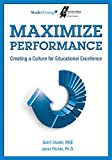 img - for Maximize Performance: Creating a Culture for Educational Excellence book / textbook / text book
