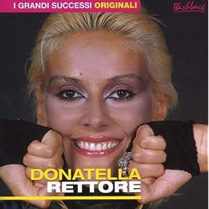 Donatella Rettore - 癮 - 时光忽快忽慢,我们边笑边哭!