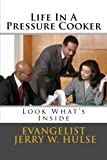img - for Life in a Pressure Cooker book / textbook / text book
