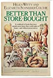 Better Than Store-Bought: A Cookbook