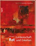 Rot. Leidenschaft und Emotion: Ton in Ton - Acrylbilder monochrom