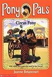 Circus Pony (Pony Pals #11)