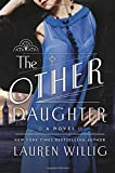 The Other Daughter: A Novel	 by  Lauren Willig in stock, buy online here