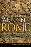img - for The Historians of Ancient Rome: An Anthology of the Major Writings (Routledge Sourcebooks for the Ancient World) book / textbook / text book