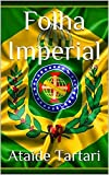 img - for Folha Imperial (Portuguese Edition) book / textbook / text book