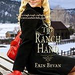 The Ranch Hand | Erin Bevan