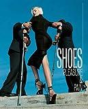 Shoes: Pleasure & Pain