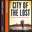City of the Lost Audiobook by Will Adams Narrated by Jonathan Keeble