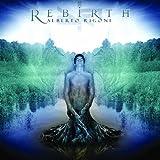 Rebirth by Alberto Rigoni (2011-05-23)