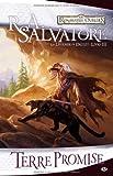 echange, troc R.A. Salvatore - Les Royaumes oubliés - La Légende de Drizzt, tome 3 : Terre promise