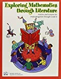 img - for Exploring Mathematics Through Literature: Articles and Lessons for Prekindergarten Through Grade 8 by Diane Thiessen (2004-01-01) book / textbook / text book
