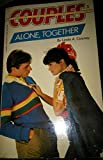 Alone, Together (Couples No. 3)
