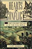 img - for Hearts in Conflict: A One-Volume History of the Civil War book / textbook / text book