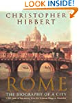 Rome: The Biography of a City
