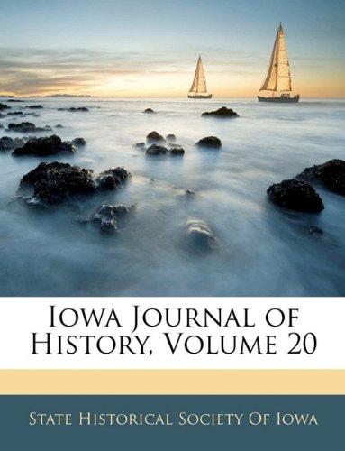 Iowa Journal of History, Volume 20