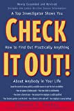 img - for Check It Out! : A Top Investigator Shows You How to Find Out Practicallly Anything About Anybody in Your Life book / textbook / text book