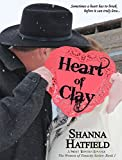 Heart of Clay: (A Sweet Western Romance) (The Women of Tenacity Book 1)