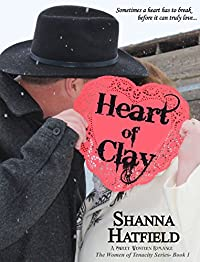 (FREE on 1/6) Heart Of Clay: by Shanna Hatfield - http://eBooksHabit.com