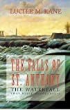 img - for Falls of St Anthony: The Waterfall that Built Minneapolis Paperback April 15, 1987 book / textbook / text book