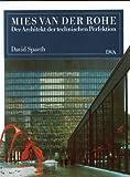 Mies van der Rohe. Der Architekt der technischen Perfektion. (3421030634) by Spaeth, David