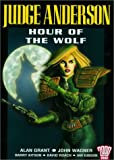 Judge Anderson: Hour of the Wolf (2000 AD Presents) (1840235896) by Alan Grant