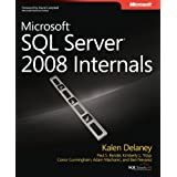 Microsoft SQL Server 2008 Internals (Pro - Developer)by Kalen Delaney